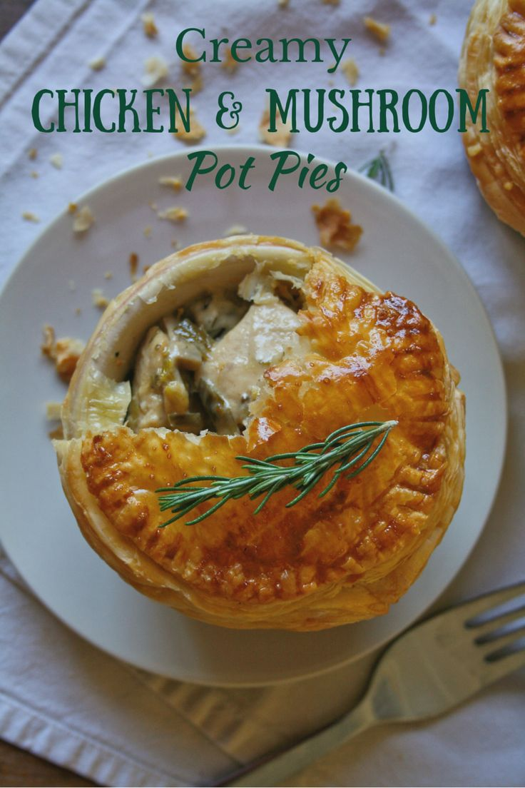 Cupcakes & Couscous: CREAMY CHICKEN & MUSHROOM POT PIES