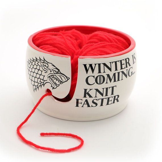 Game of ThronesWinter is coming knit faster yarn bowl by LennyMud