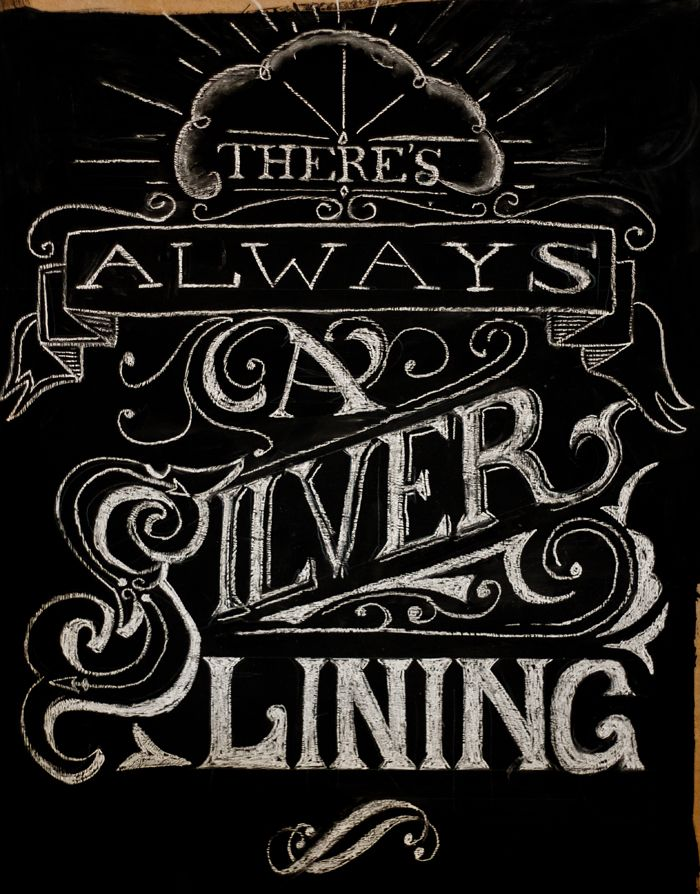 Dribbble - chalk-lettering-silver-lining-full.jpg by Pete Adams