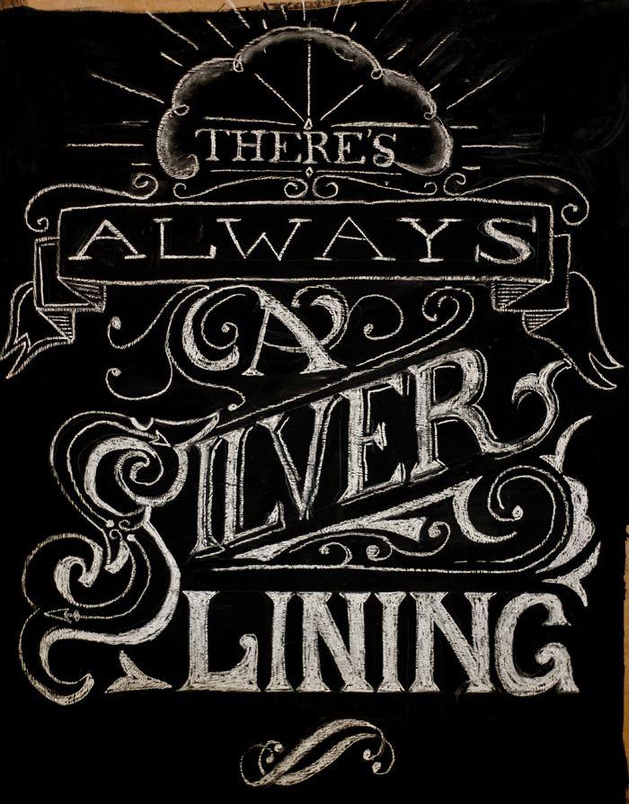Dribbble - chalk-lettering-silver-lining-full.jpg by Pete Adams