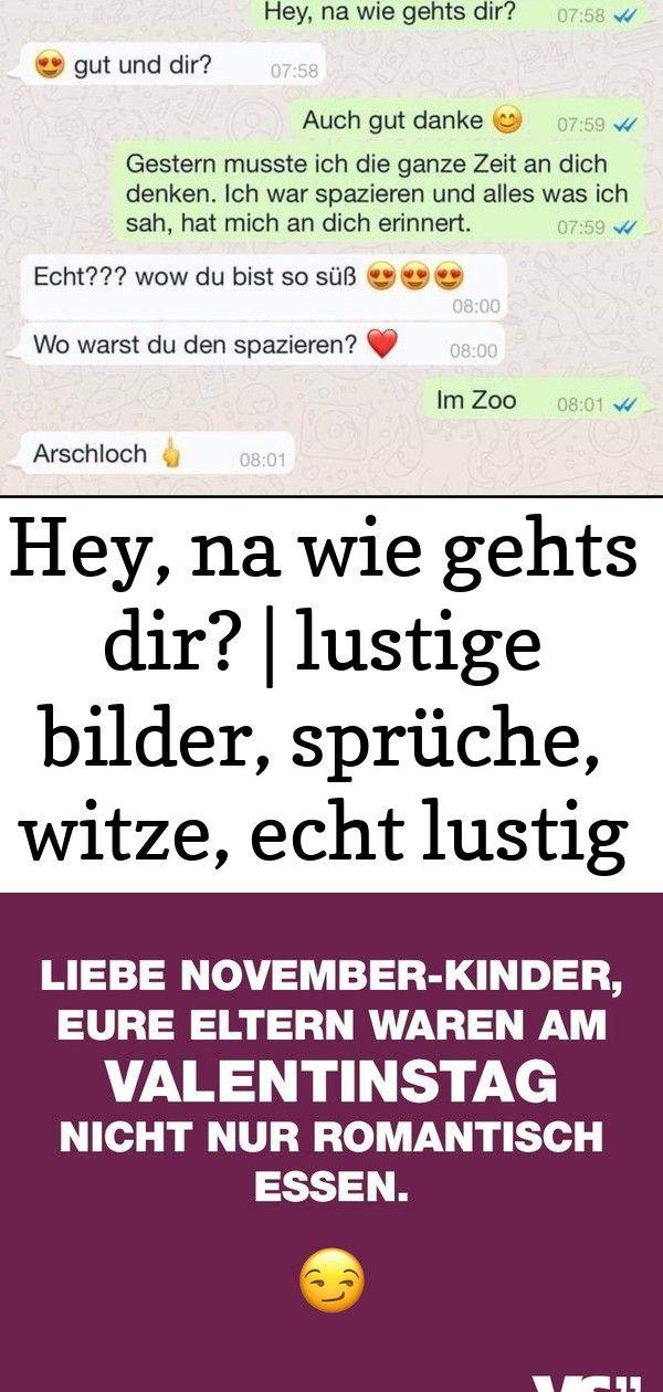Hey Na Wie Gehts Dir Lustige Bilder Spruche Witze Echt Lustig 5 Really Funny Jokes You Funny