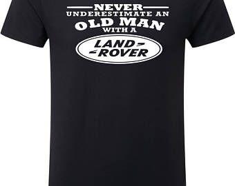 Land Rover onderschat nooit een oude Man Mens T Shirt Size S - 5XL zwart t-shirt auto liefhebbers Jeep geïnspireerd Dodge aanpassen Toyota Mazda MX5