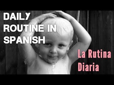 Daily routine in Spanish: activities & reflexive pronouns - La rutina diaria - YouTube