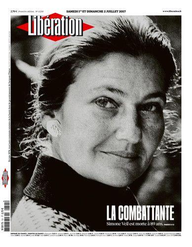 Libération - Disparition de Simone Veil, la Combattante, le 1er juillet 2017