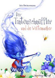 Büchereckerl: Der Tintenschnüffler und die Weltenweber