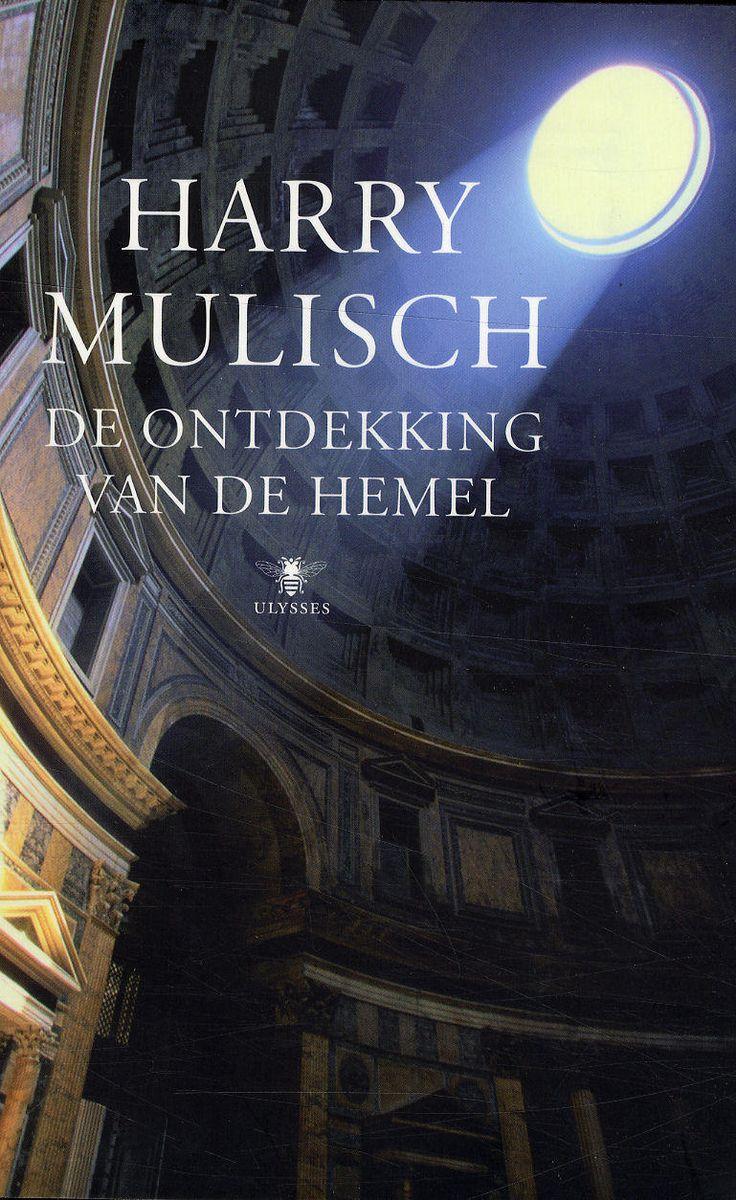 Al lang geleden gelezen, maar weet het nog heel goed: De ontdekking van de hemel - Harry Mulish