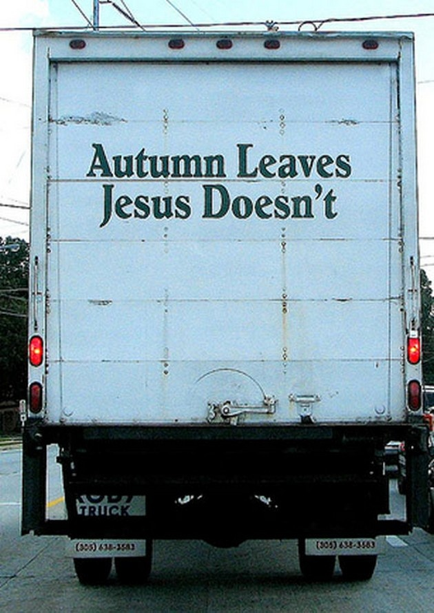 Funny Church Signs (17 Pics)   autumn leaves    Jesus Doesn't