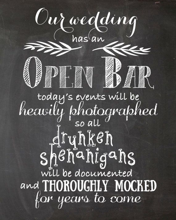 Open Bar Wedding Printable Wedding Sign by DesignLifeStudio                                                                                                                                                                                 More