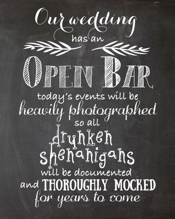 Open Bar Wedding Printable Wedding Sign by DesignLifeStudio                                                                                                                                                                                 More