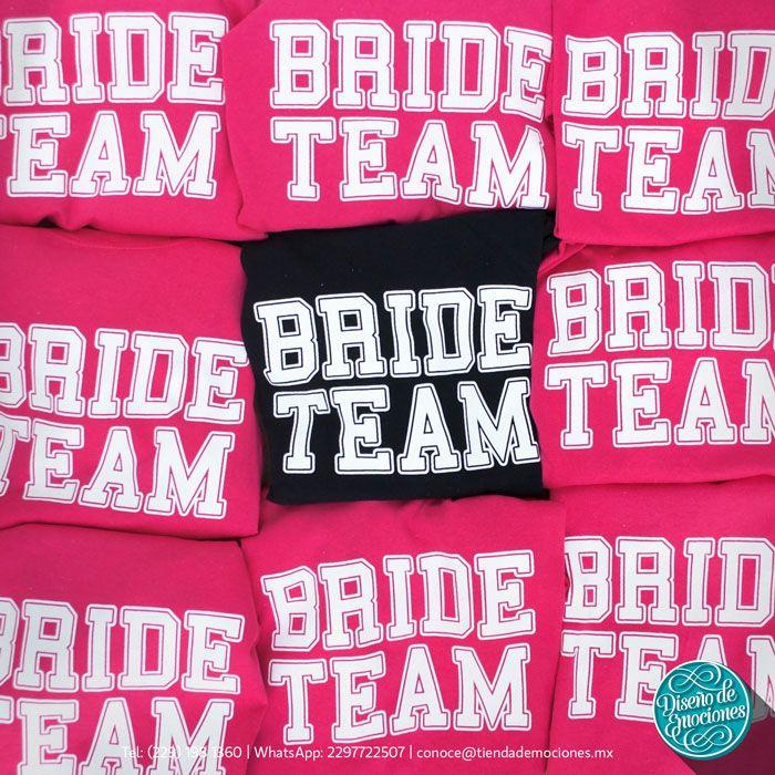 ¡La novia ya eligió a su equipo y todas están listas para la celebración! #tshirt #shirts #team #bride #bachelorette