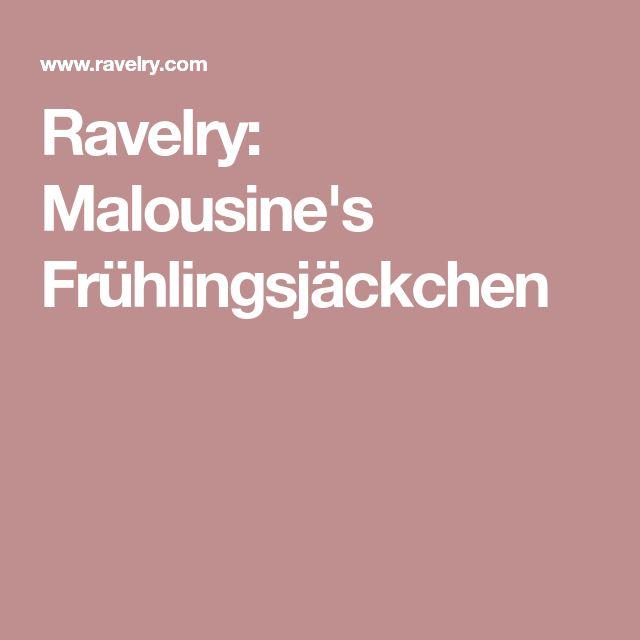 Ravelry: Malousine's Frühlingsjäckchen