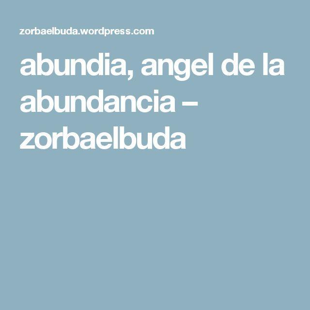 abundia, angel de la abundancia – zorbaelbuda