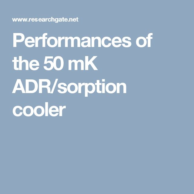 Performances of the 50 mK ADR/sorption cooler