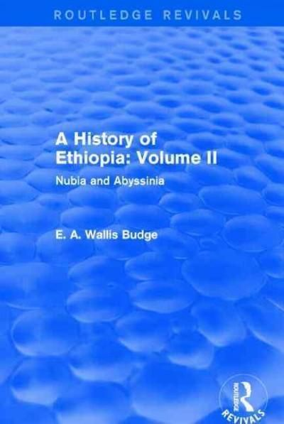 A History of Ethiopia: Nubia and Abyssinia (Paperback)