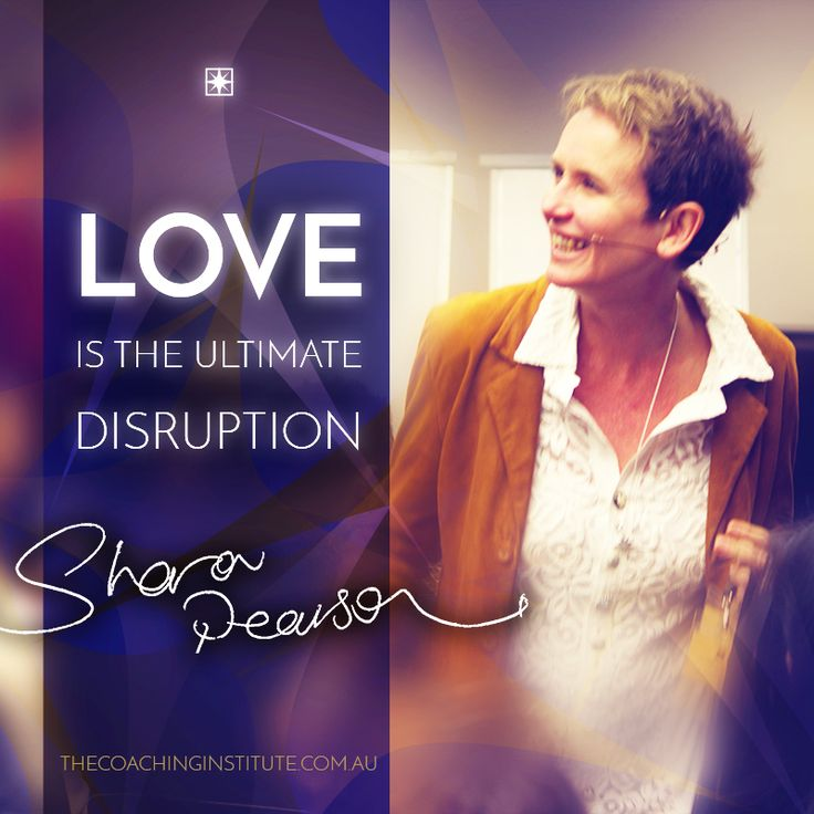 """""""If being human means being perfect, or at least trying to hide our flaws, then we will never experience true self-love.  If we can't accept each other, we're not going to heal this world...""""  Sharon Pearson, Founder of The Coaching Institute"""