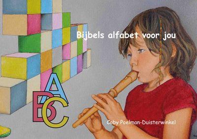 Bijbels alfabet voor jou. Coby Poelman-Duisterwinkel. http://www.gedichtensite.nl/gedichtenbundels