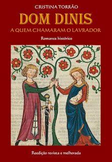 Sinfonia dos Livros: Divulgação   Dom Dinis - A Quem Chamaram o Lavrado...