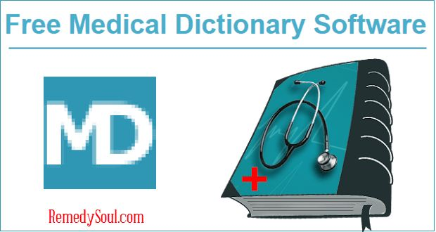 Free Medical Dictionary Software For Students And Practitioners – RemedySoul