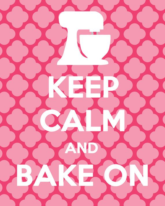 Keep Calm and Bake On Printable