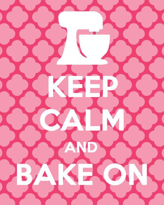 Keep Calm and Bake On Printable