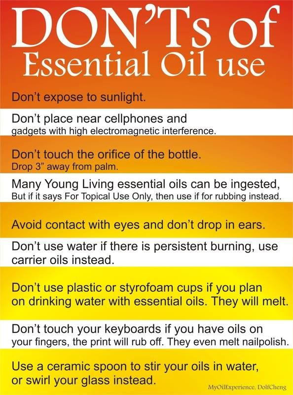 Young Living Essential Oils - Don'ts of Essential Oil Use.  Are you interested in learning more about Young Living Essential Oils?  Do you want to join me and become a Lemon Dropper?  Contact me:  Emily Stewart;  Member #1570543;  nickandemilystewart@me.com;  http://thelemondroplounge.com