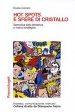 #Hot spots e sfere di cristallo giulia  ad Euro 20.00 in #Franco angeli #Media libri scienze sociali