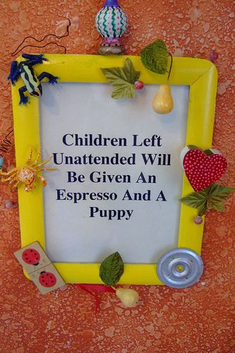 Children Left Unattended Will Be Given An Espresso And A Puppy: Coffee Shops, Puppy, Friend