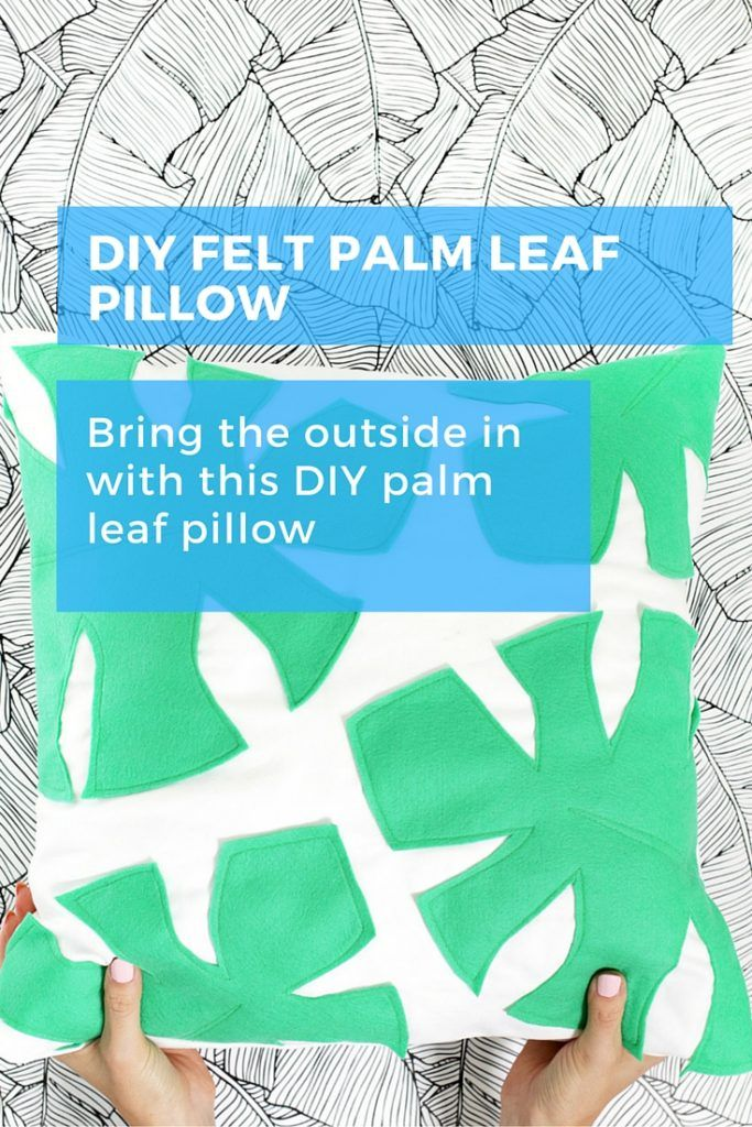Bring the outside in with this bright and colourful DIY felt palm leaf pillow. Never let it be winter in your home! #diy #homedecor #pillow