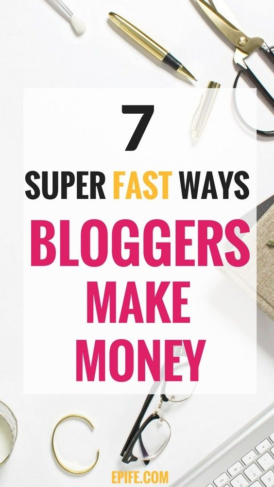 How to earn living as a blogger? Wondering, how do bloggers make money from their blogs? These 7 possible money-making ways are best to get started and make money from blogging | Blogs make money | how to blog for money | Make money blogging for beginners | Make money blogging fast | how to make money blogging | Click to learn 7 super fast blog monetization methods for new bloggers