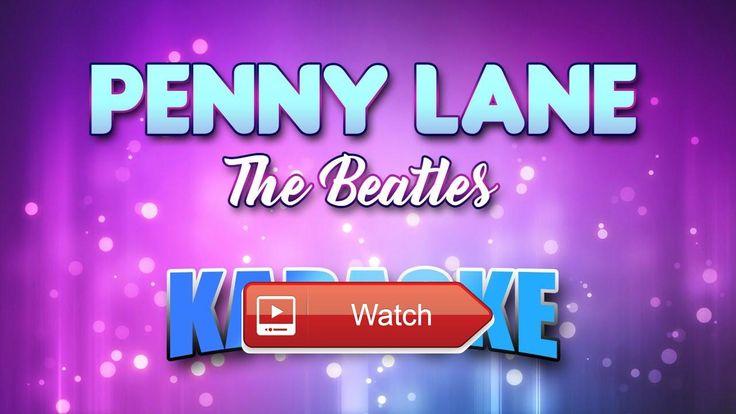 Beatles The Penny Lane Karaoke version Lyrics  Let's Sing Beatles The Penny Lane Instrumental