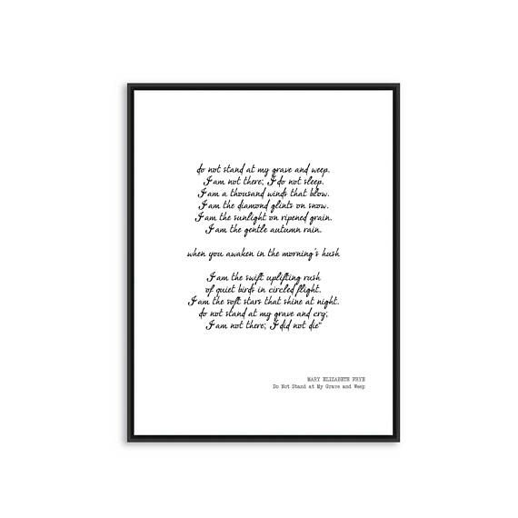 Printable Quote Mary Elizabeth Frye Do Not Stand At My Grave