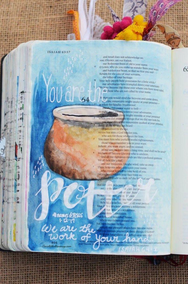 Isaiah 64:8 January 12, 2016 carol@belleauway.com, watercolor, white Uniball Signo gel pen, bible art journaling, journaling bible, illustrated faith