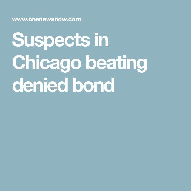 Suspects in Chicago beating denied bond