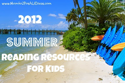2012 Summer Reading Resources/Programs List for kids - Motivate your kids to keep reading this summer by earning prizes! #Momto2PoshLilDivas