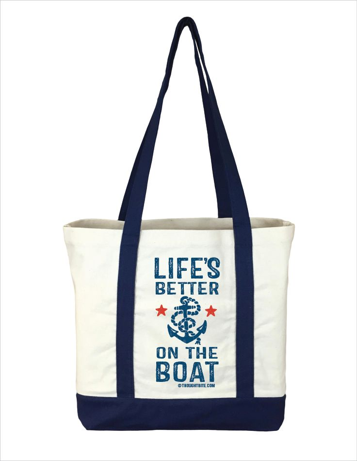 Life's Better on the Boat-Boat bag-beach bag-tote bag – ThoughtBite LLC
