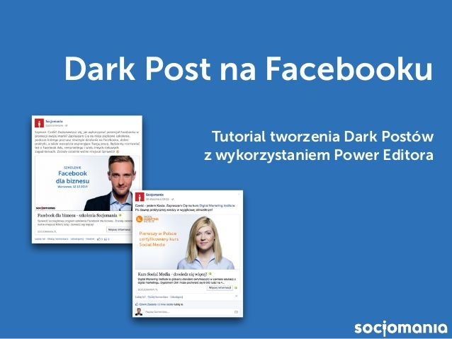 Dark Post na Facebooku - Co to jest i jak stworzyć Dark Post?