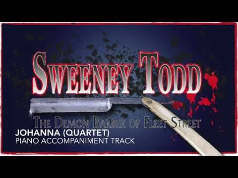 20  Johanna Act II Sequence (Quartet) – Sweeney Todd