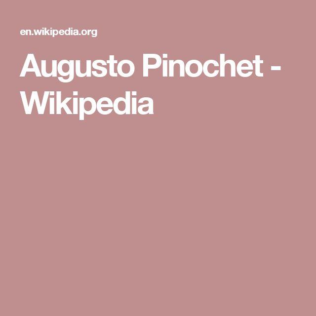 Augusto Pinochet - Wikipedia