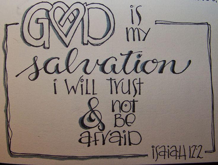 Heart Du Jour scripture art, hand lettering for Isaiah 12:2