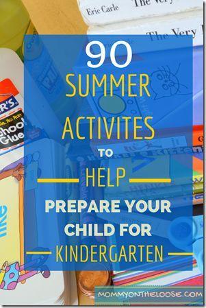 90 Summer Activities to Help Your Child Prepare for Kindergarten (part 2 of 3)