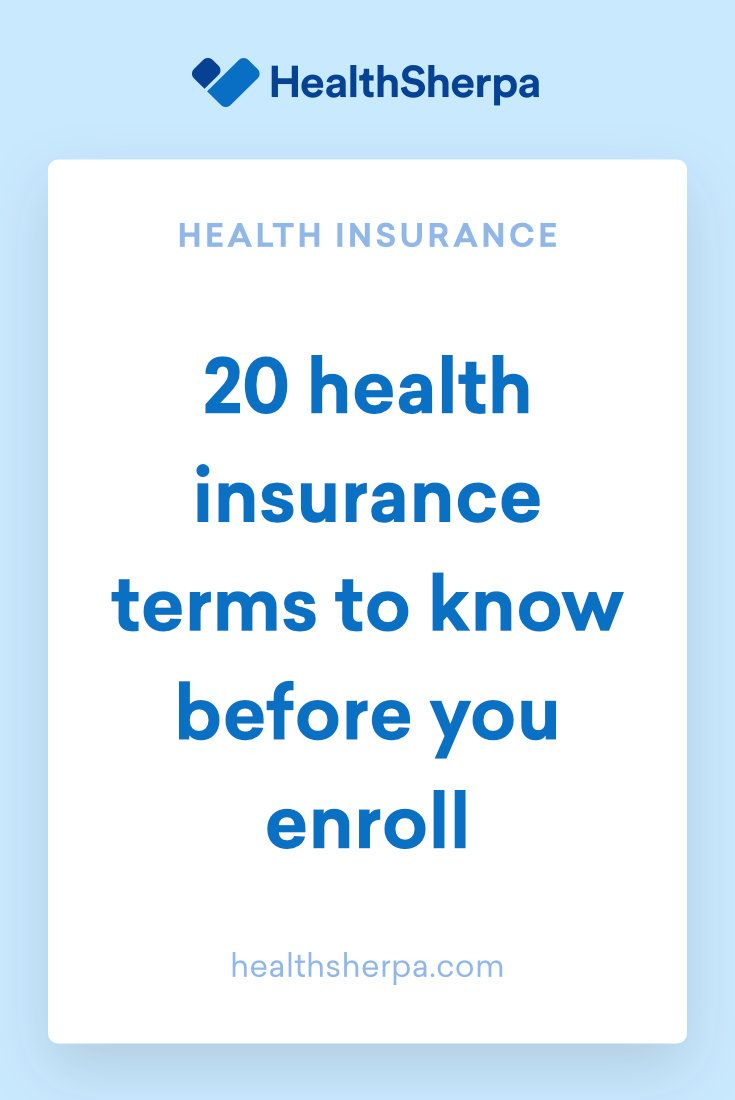 20 Health Insurance Terms To Know Before Enrolling In Coverage