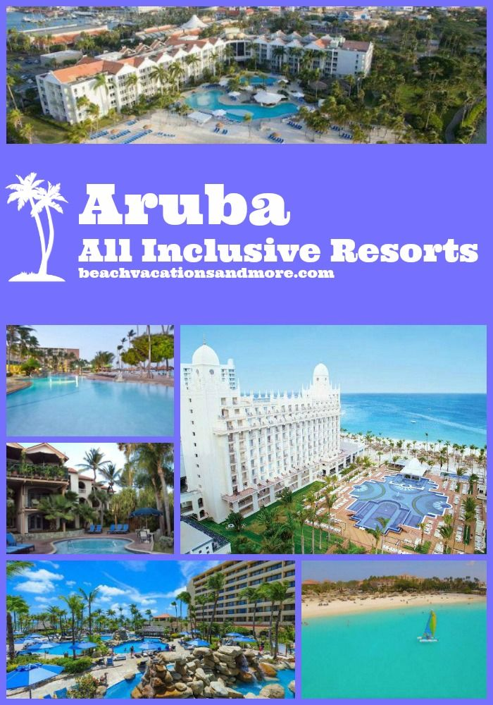 Aruba all inclusive resorts - Riu Palace, Occidental Grand, Riu Palace Antillas, Tamarijn, Holiday Inn and others