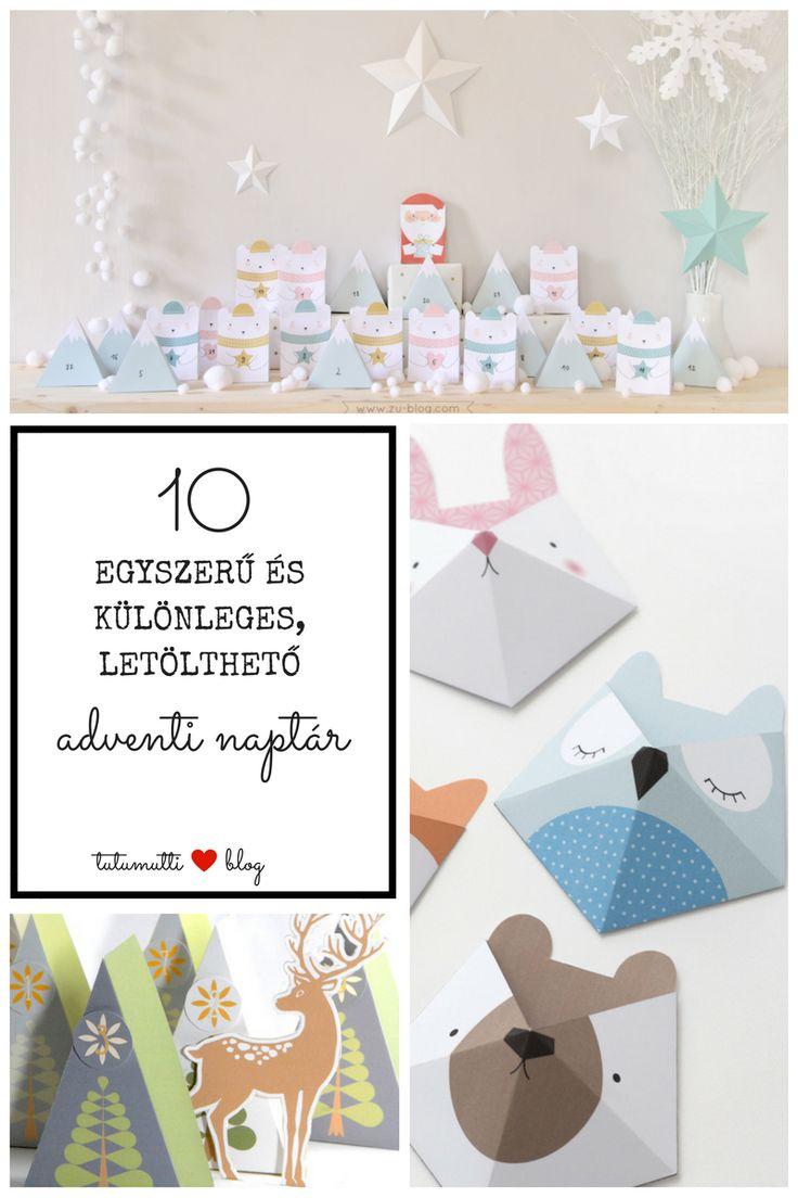 Tutumutti - Gyerekkel kreatívan blog / www.tutumutti.blog.hu / 10 egyszerű és különleges, letölthető adventi naptár / 10 Simple and Creative, Free Printable Advent Calendars / DIY and Crafts