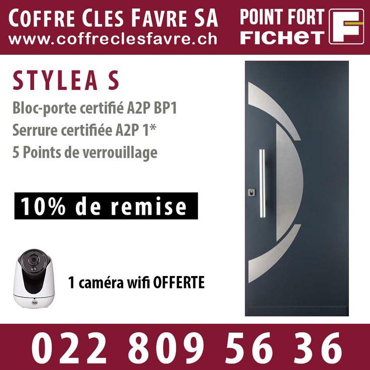 Porte blindée de maison STYLEA S - Bloc-Porte : Certifiée A2P BP1, serrure : Certifiée A2P* -10% de réduction + 1 caméra WIFI OFFERTE #Porte #Pointfortfichet #Geneve #securite