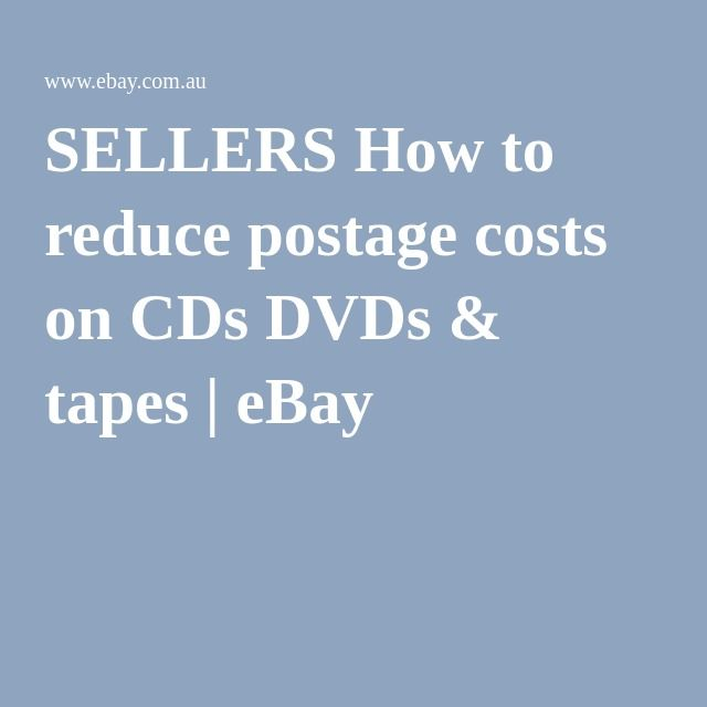 SELLERS How to reduce postage costs on CDs DVDs & tapes | eBay