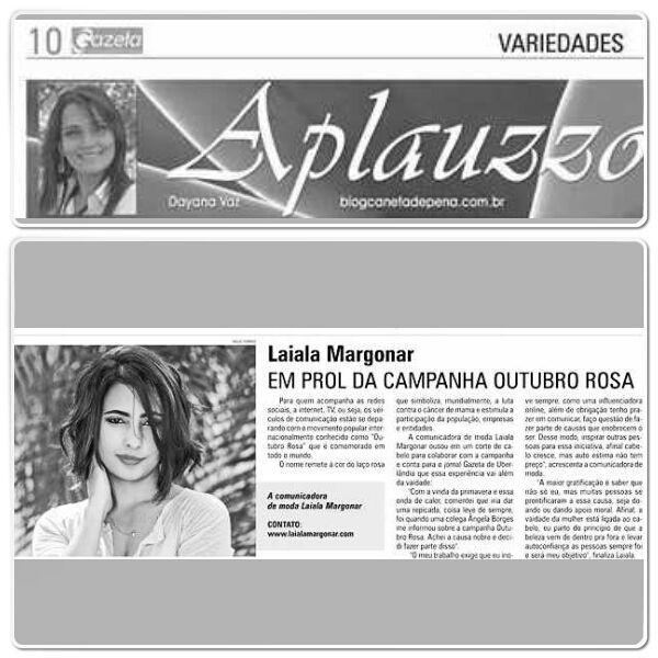Muito feliz em prestar essa entrevista ao Jornal Gazeta de Uberlândia, principalmente à coluna Aplauzzo de Dayana Vaz. Agradeço pelo carinho e atenção que tem me oferecido. CONFIRAM:http://www.laialamargonar.com/outubrorosa/
