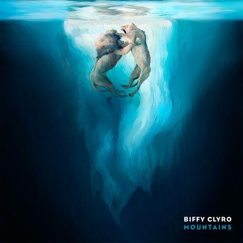 Biffy Clyro - Mountains (Single)