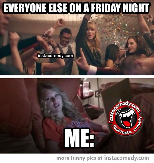Funny Friday Night Meme : Best ideas about friday night meme on pinterest all