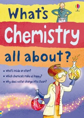 Introduction -- Part 1: What's the world made of? -- Part 2: How does it all work? -- Part 3: Let's make things happen! -- Part 4: How is chemistry useful? -- Part 5: Our chemical universe -- Part 6: More about chemistry.