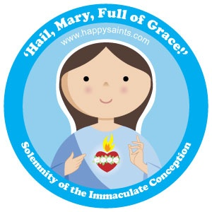 Happy Saints- Solemnity of the Immaculate Conception